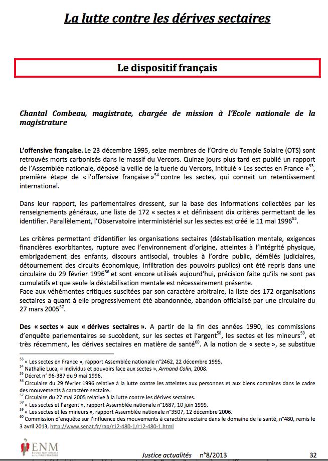 Fin 2013, l'Ecole nationale de la magistrature a consacré un numéro spécial sur la situation française.