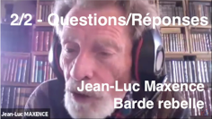 Vidéo de Jean-Luc Maxence 2ème partie